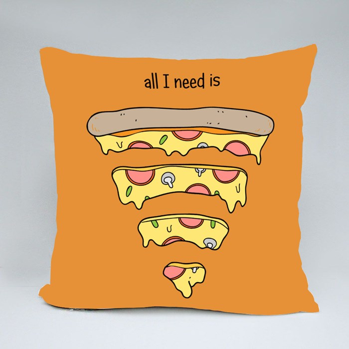 All I Need Is Pizza Throw Pillows