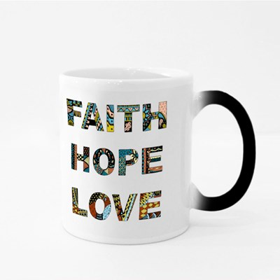 Words Faith, Hope, Love Magic Mugs