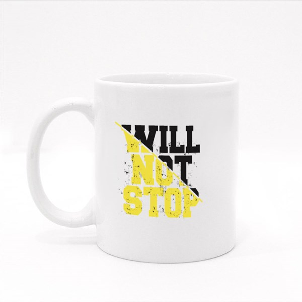 Will Not Stop in Grunge Colour Mugs