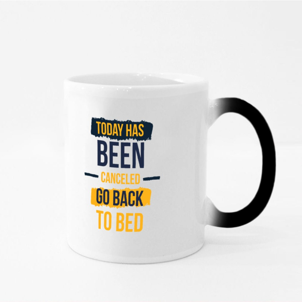 Today Has Been Canceled Magic Mugs