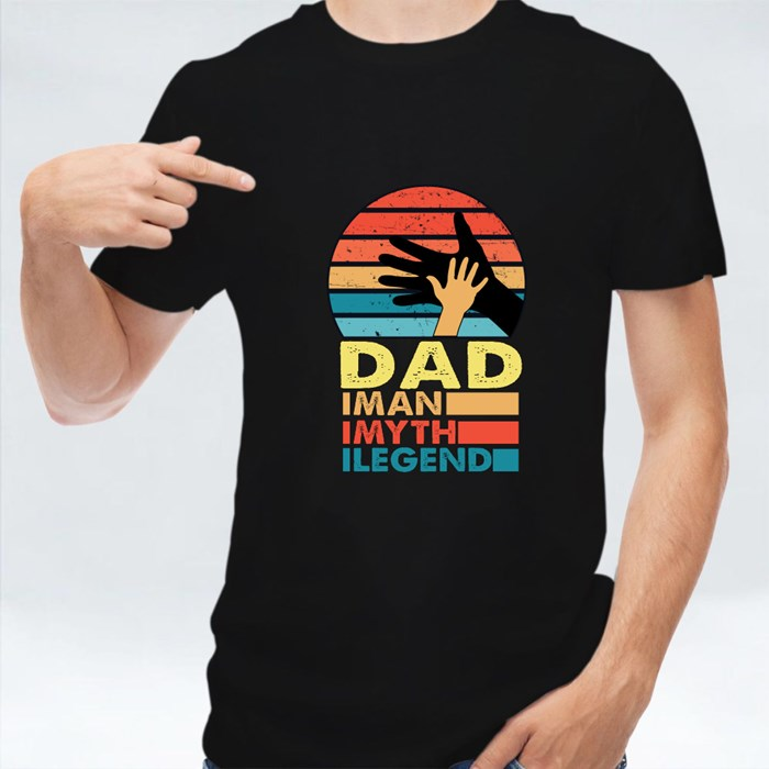 Dad the Man, Myth and Legend T-Shirts