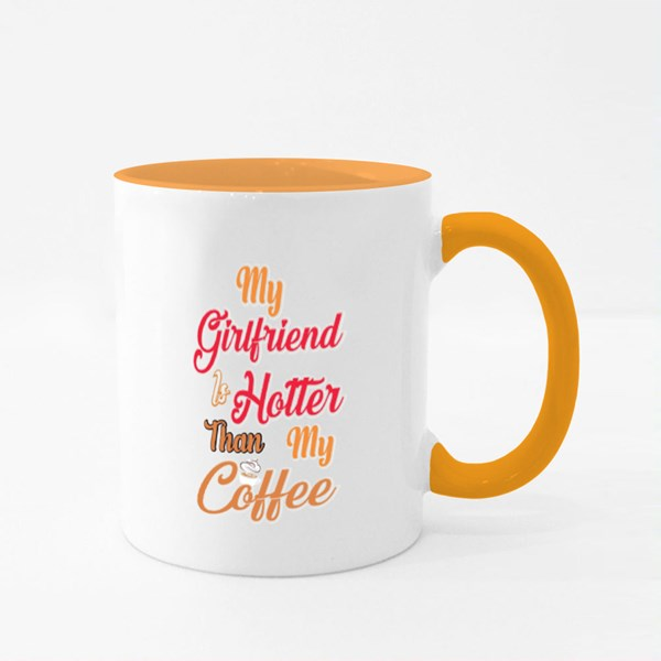 My Girlfriend Is Hotter Colour Mugs