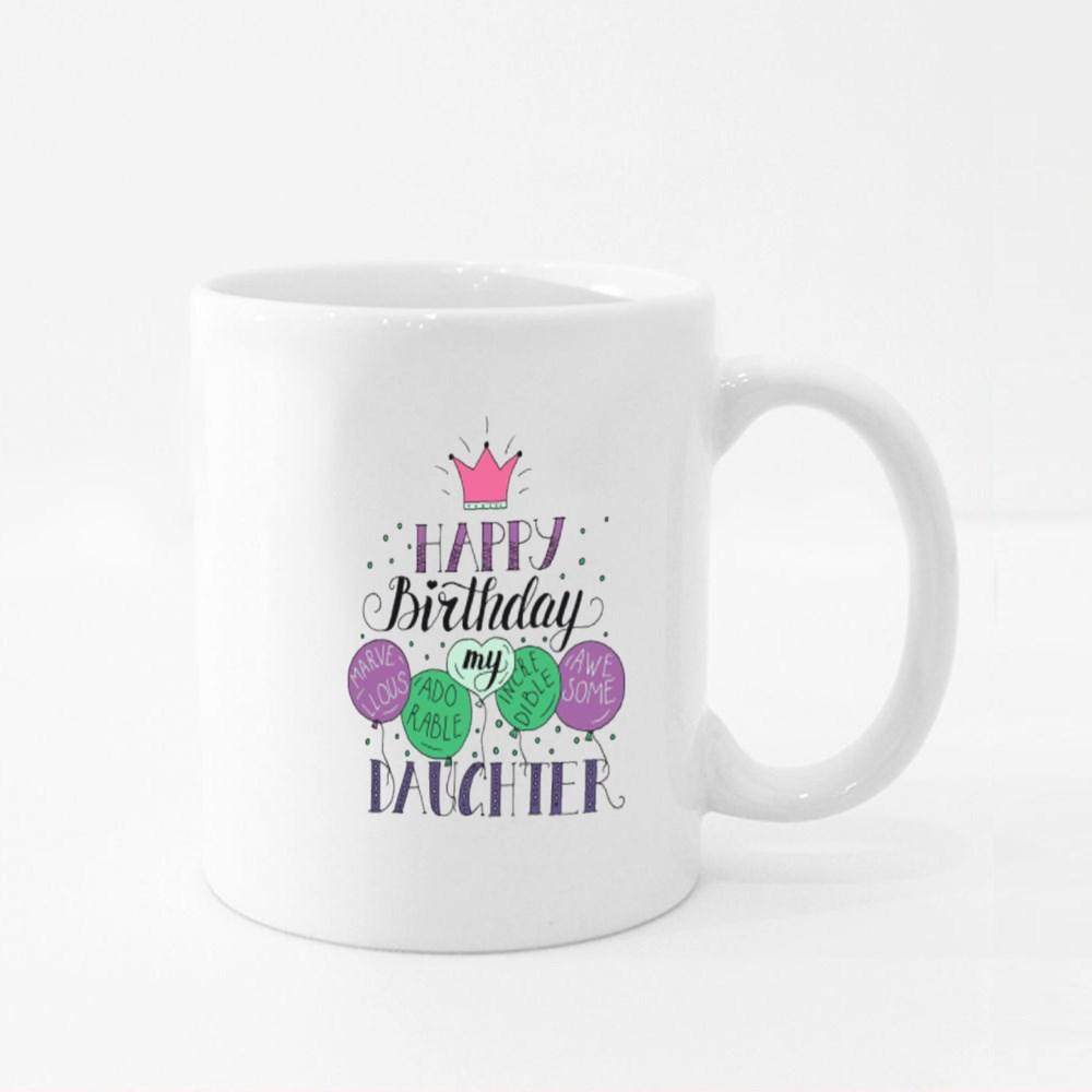 Happy Birthday My Daughter Colour Mugs
