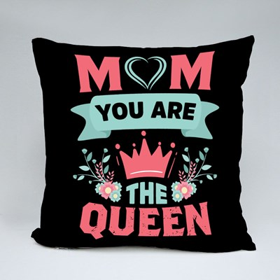 Mom You Are the Queen Throw Pillows