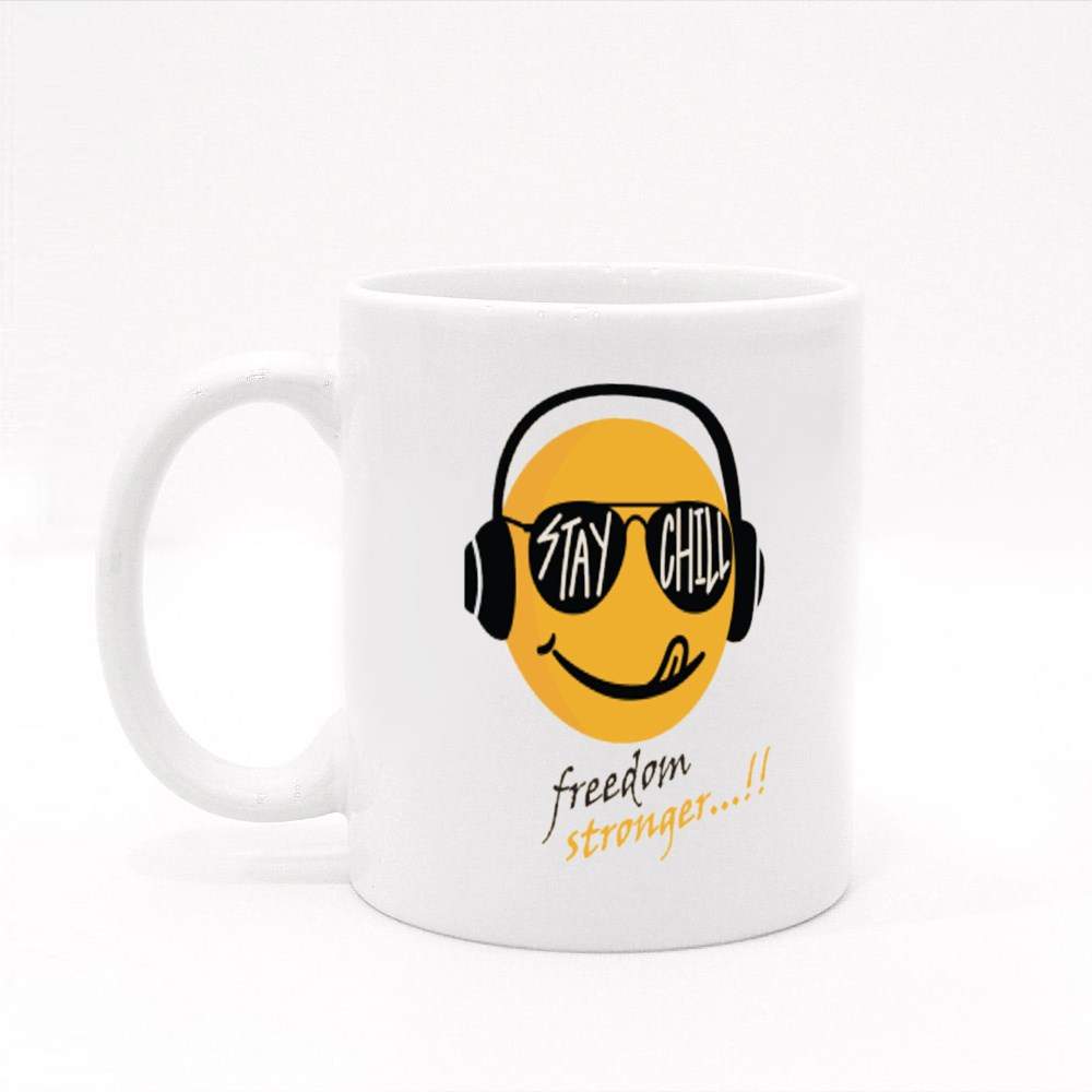 Stay Chill Freedom Stronger Colour Mugs