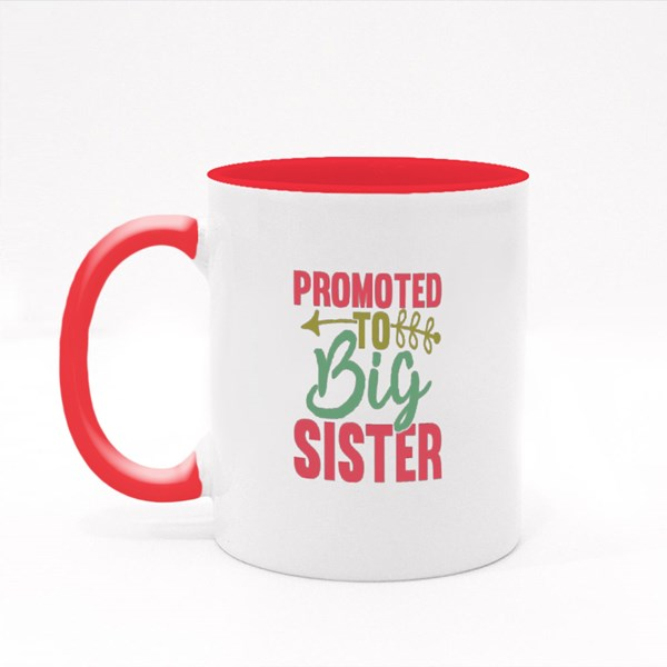 Promoted to Big Sister Colour Mugs