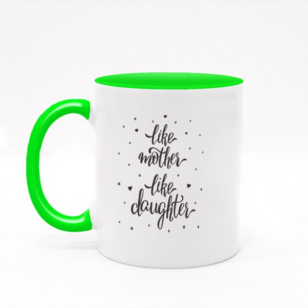 Like Mother Like Daughter Colour Mugs