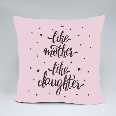 Like Mother Like Daughter Throw Pillows