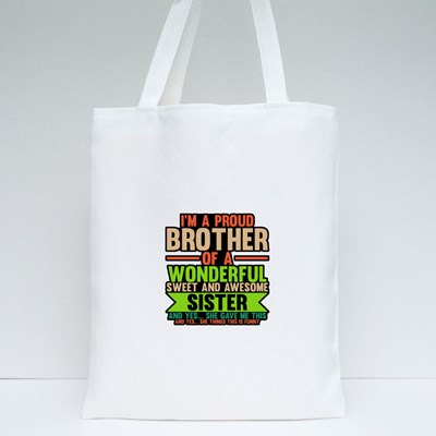 I'm a Proud Brother Tote Bags