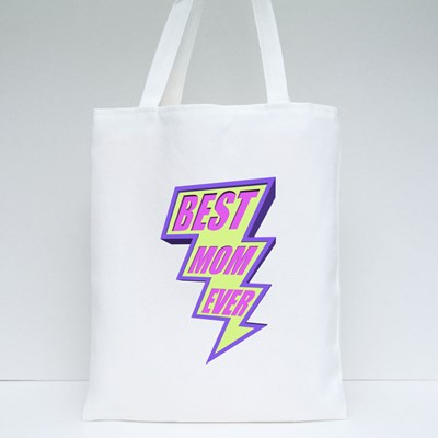 Super Best Mom Ever Tote Bags
