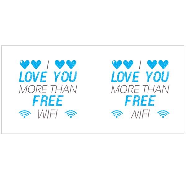 I Love You More Than Free Wifi Colour Mugs