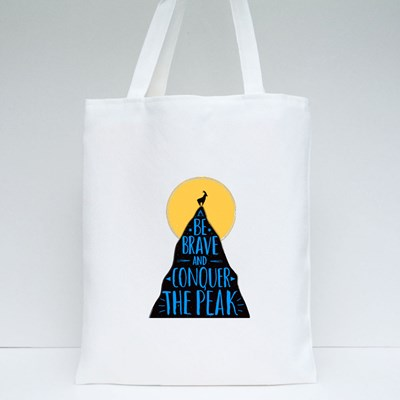 Be Brave and Conquer the Peak Tote Bags