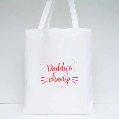 Daddy's Champ in Red Tote Bags