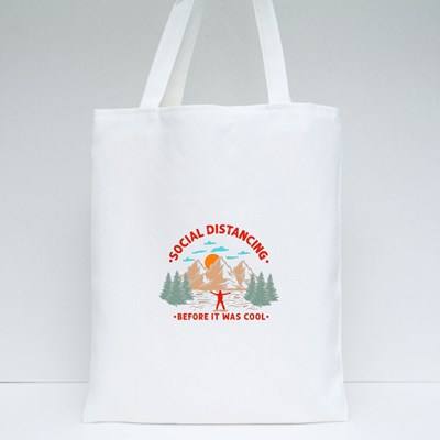 Distancing Before It Was Cool Tote Bags