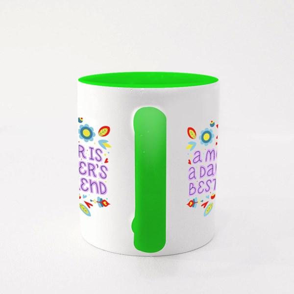 Mother Is Daughter Bestfriend Colour Mugs