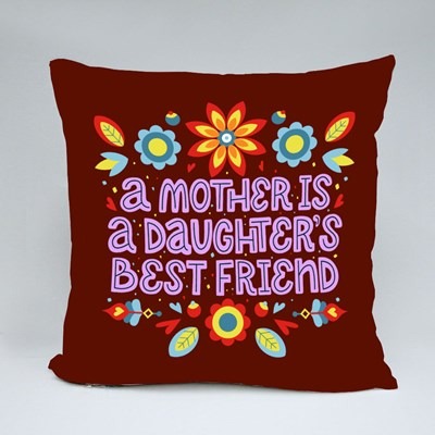 Mother Is Daughter Bestfriend Throw Pillows