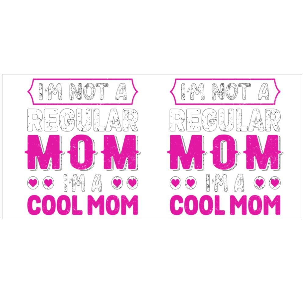 I'm Not a Regular Mom Magic Mugs