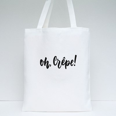 Oh, Crepe! Phrase Tote Bags