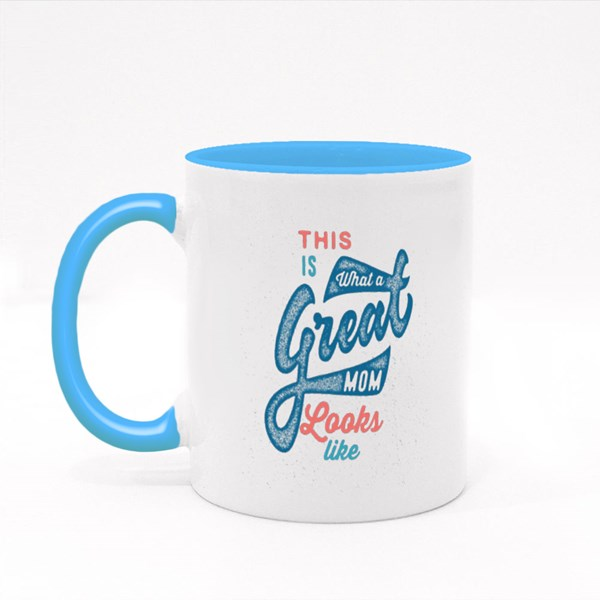 This Is What a Great Mom Looks Colour Mugs