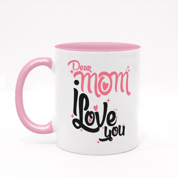 Dear Mom I Love You Colour Mugs