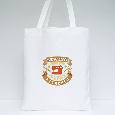 Sewing Comes With Strings Attached Tote Bags
