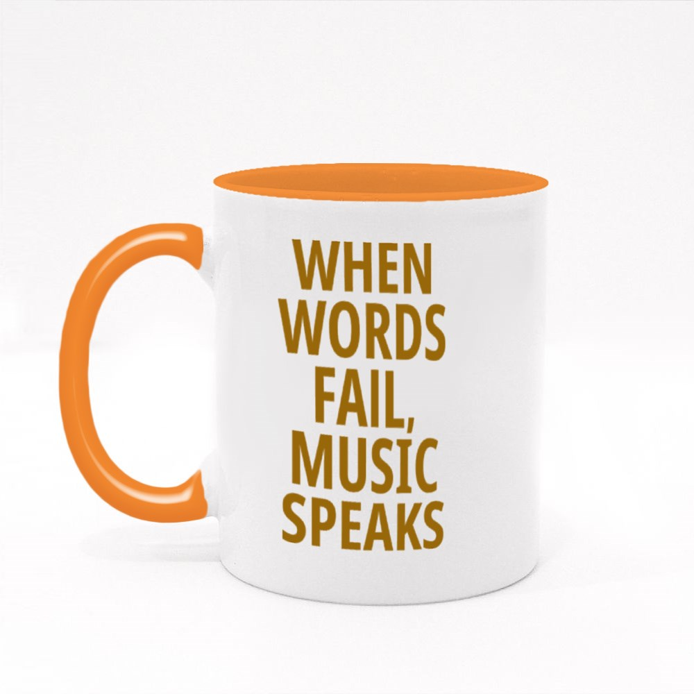 When Words Fail, Music Speaks Colour Mugs