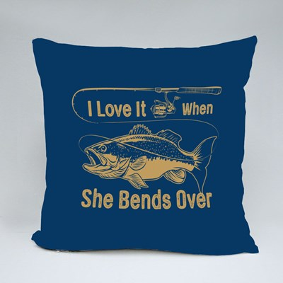 I Love It When She Bends Over Throw Pillows