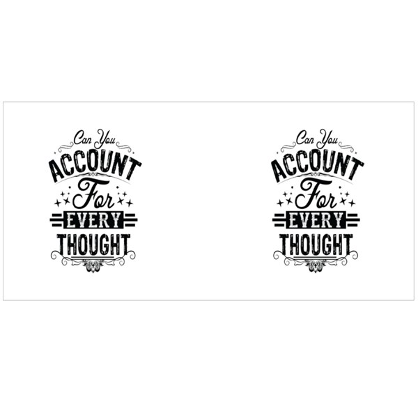 Account for Every Thought Colour Mugs