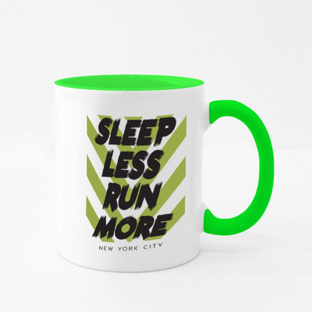 Sleep Less Run More Colour Mugs