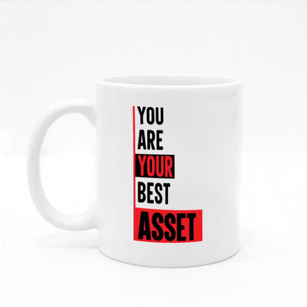 You Are Your Best Asset Colour Mugs