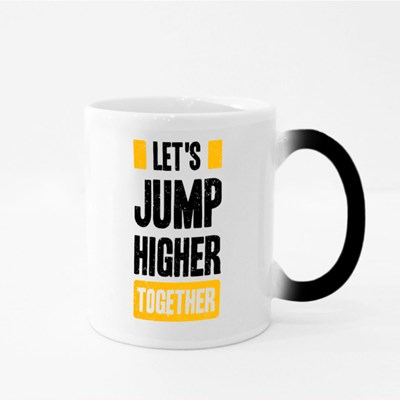 Let's Jump Higher Together Magic Mugs