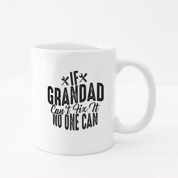 If Grandad Can't No One Can Colour Mugs