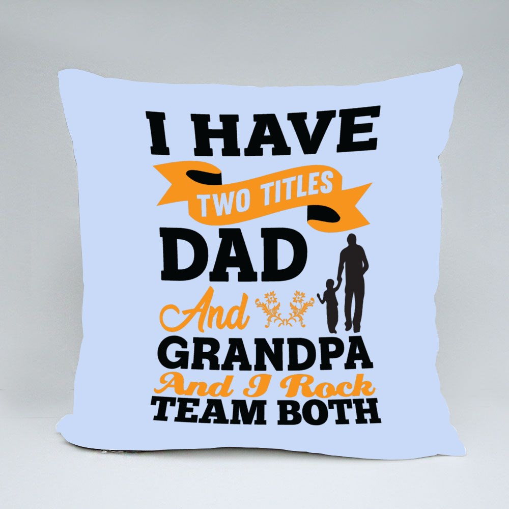 I Have Two Titles Bantal