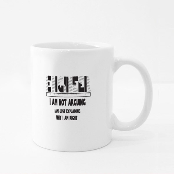 Engineer I Am Not Arguing Colour Mugs
