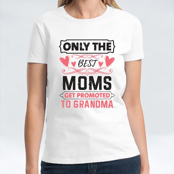 Best Moms Promoted to Grandma T-Shirts