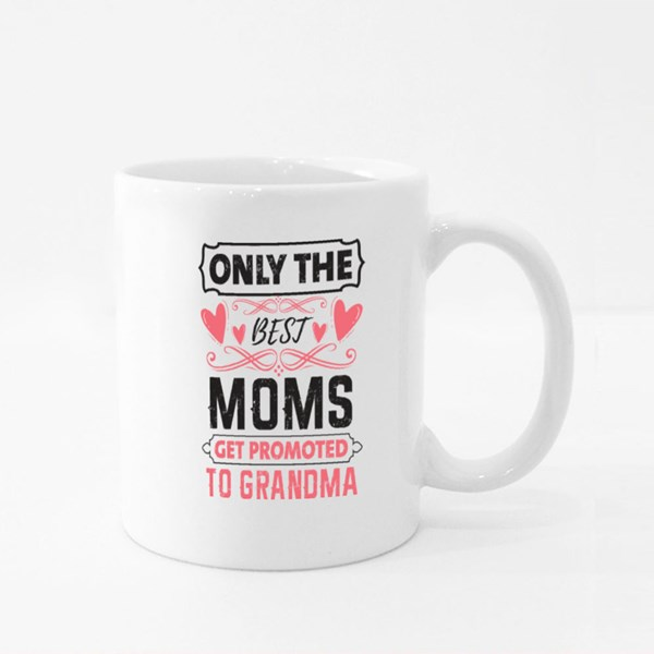 Best Moms Promoted to Grandma Colour Mugs