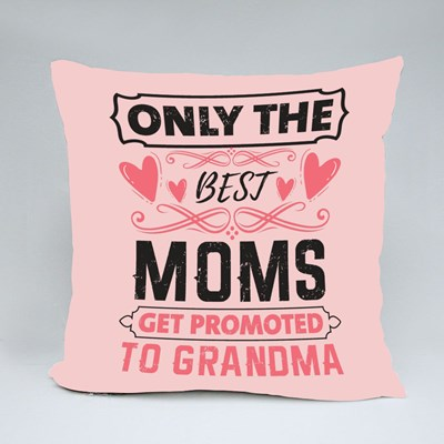 Best Moms Promoted to Grandma Throw Pillows