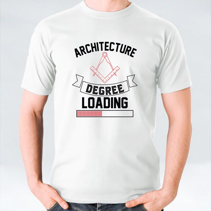 Architecture Degree Loading T-Shirts