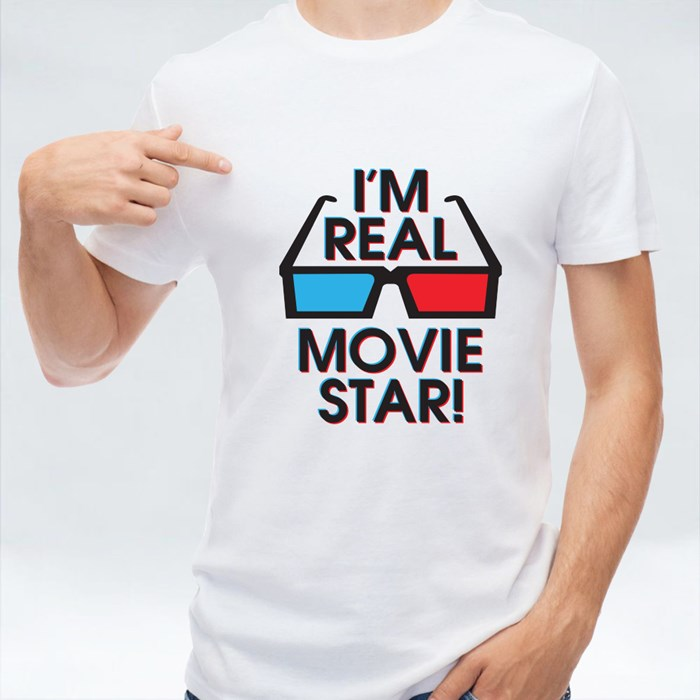 I'm Real Movie Star! T-Shirts