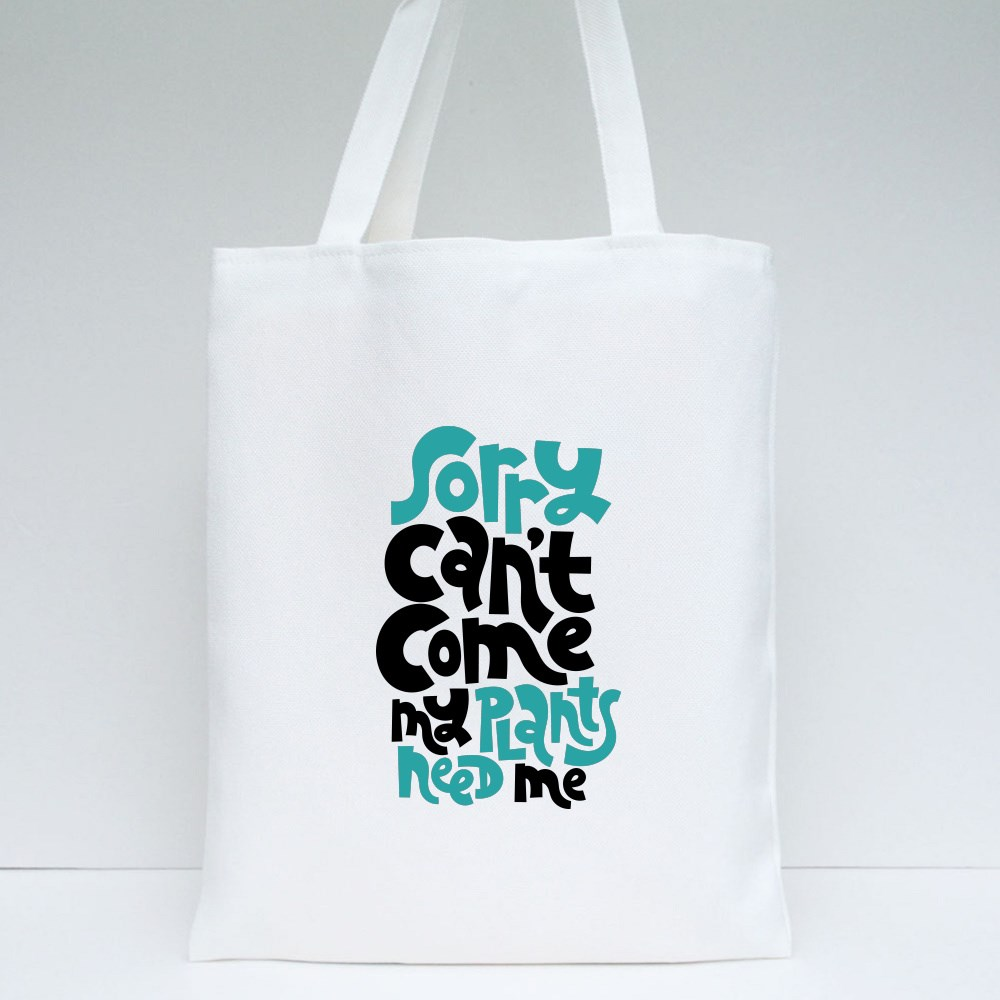 My Plants Need Me Tote Bags