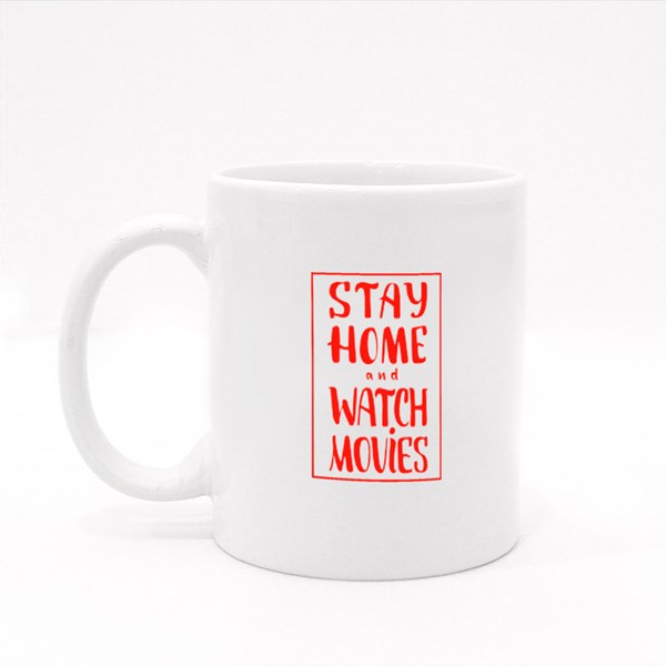 Stay Home and Watch Movies Colour Mugs