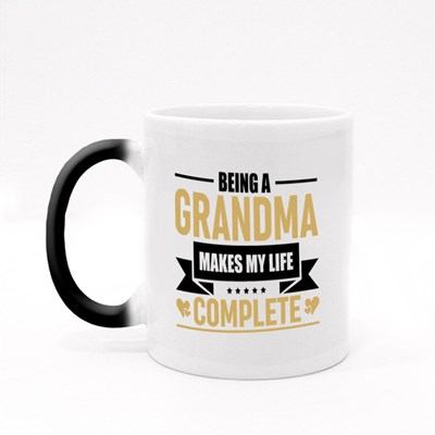 Being a Grandma Makes Life Complete Magic Mugs