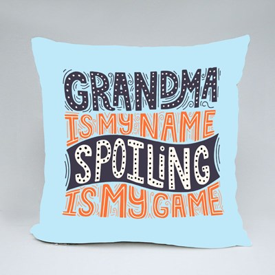 Grandma Is My Name Spoiling Is My Game Throw Pillows