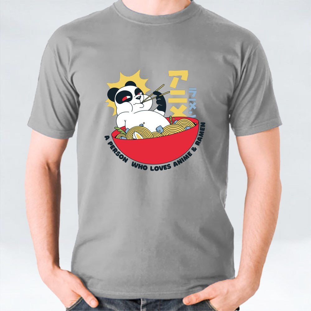 Panda Eating Ramen and the Quote A Person Who Loves Anime & Ramen T-Shirts