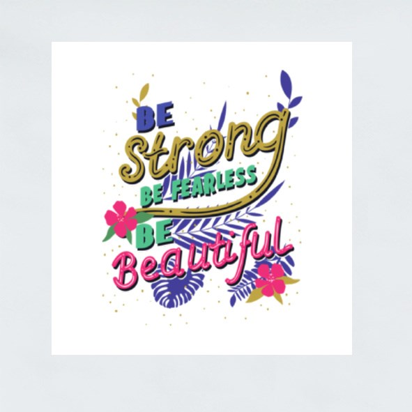 Be Strong, Be Fearless, Be Beautiful Stickers (Square)