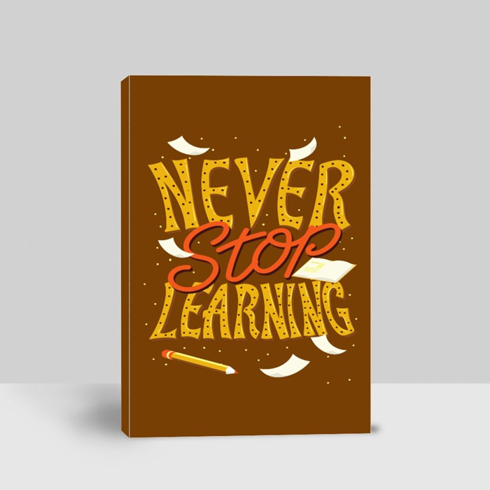 Never Stop Learning Canvas (Portrait)