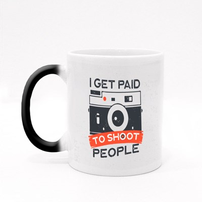 I Get Paid to Shoot People Magic Mugs