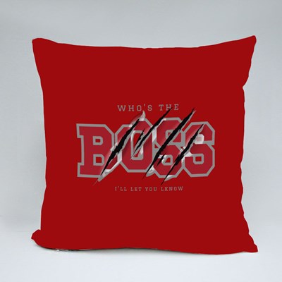 Who's the Boss You'll Know Throw Pillows