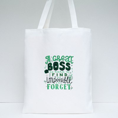 A Great Boss Is Hard to Find Tote Bags