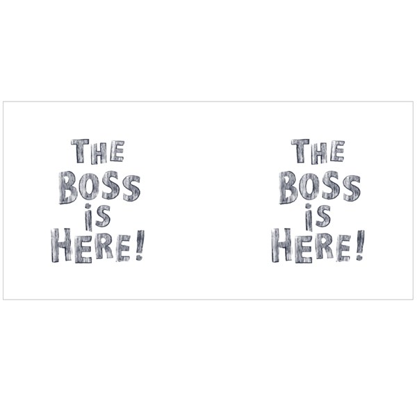 The Boss Is Here Colour Mugs